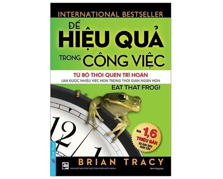 sách ăn con ếch - eat the frog